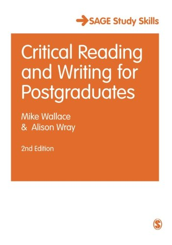 (Critical Reading and Writing for Postgraduates (SAGE Study Skills Series))
