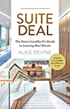 Suite Deal: The Smart Landlord's Guide to Leasing Real Estate