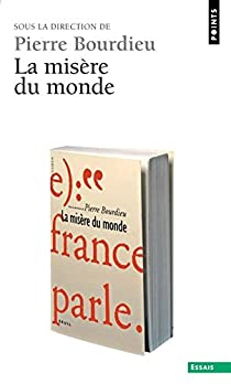 La Misère du monde par Bourdieu