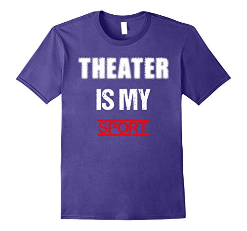 mens-theater-is-my-sport-t-shirt-actors-theatre-tee-shirt-large-purple