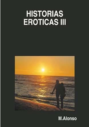 en Historias espanol eroticas