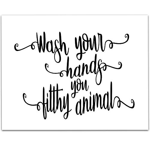 Wash Your Hands You Filthy Animal - 11x14 Unframed Typography Art Print - Great Bathroom Decor Under $15