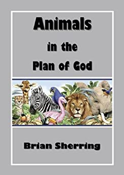 Animals In the Plan of God by [Sherring, Brian]