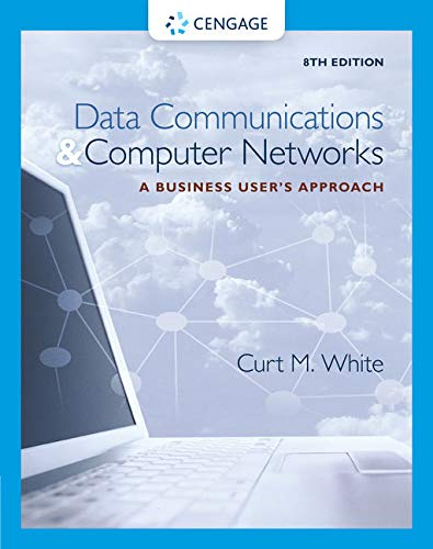 Data Communications and Computer Networks: A Business User's Approach (Best User Management System)
