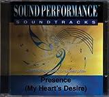 Presence (My Heart's Desire) - Performance Track