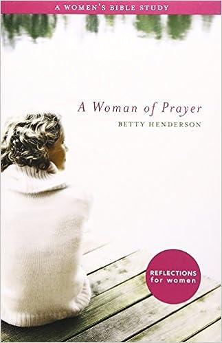 Book A Woman of Prayer: A Women's Bible Study