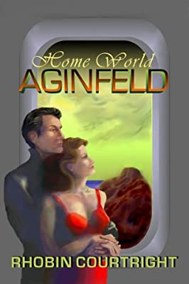 Home World: Aginfeld (Home World Series Book 1)