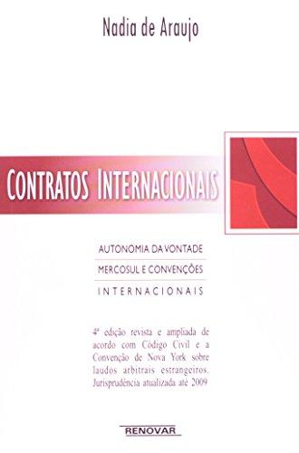 Contratos Internacionais. Autonomia da Vontade, Mercosul e Convenções Internacionais
