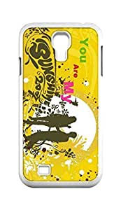 Cool Painting you are my sunshine Snap-on Hard Back Case Cover Shell for Samsung GALAXY S4 I9500 I9502 I9508 I959 -587
