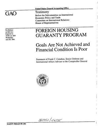 Foreign Housing Guaranty Program: Goals Are Not Achieved and Financial Condition Is Poor