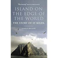 Island on the Edge of the World: The Story of St Kilda