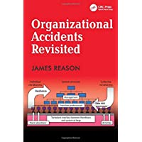 Organizational Accidents Revisited