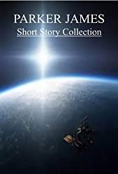 Parker James (Short Story Collection) (3 Books-1 Price)