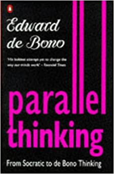 Parallel Thinking: Edward de Bono: 9780140230765: Amazon.com: Books