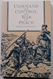 Command and Control for War and Peace, Thomas P. Coakley, 0788108255