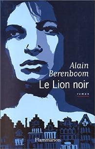 Le lion noir par Alain Berenboom