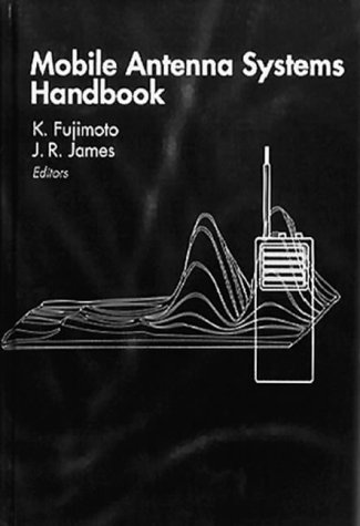 Mobile Antenna Systems Handbook (The Artech House Mobile Communications)