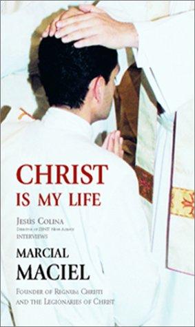 Christ Is My Life