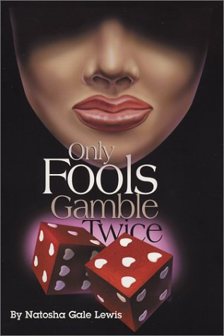 Only Fools Gamble Twice, Part II (The Finale Book 2)