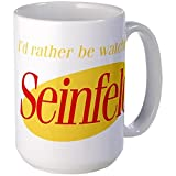 11 ounce Id rather be watching Seinfeld Large Mug 12.95 ""