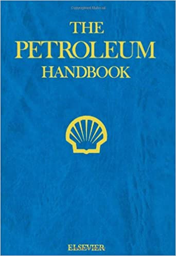 79af78b7d4a The Petroleum Handbook: Shell International, Koninklijke ...