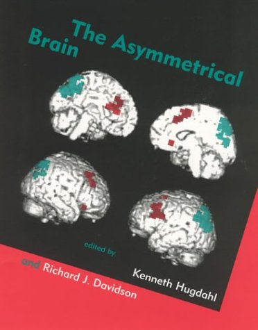 The Asymmetrical Brain (A Bradford Book)