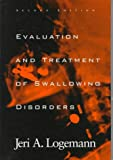 img - for Evaluation and Treatment of Swallowing Disorders book / textbook / text book