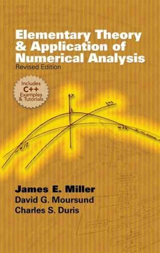 Elementary Theory and Application of Numerical Analysis: Revised Edition (Dover Books on Mathematics)
