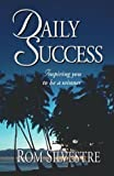 Daily Success, Rom Silvestre, 155395226X