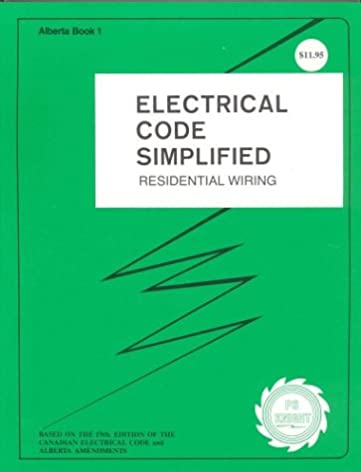 electrical code simplified alberta residential wiring p s knight rh amazon ca Residential Wiring Color Codes Residential Electrical Wiring Codes