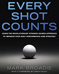 Columbia Business School professor Mark Broadie's paradigm-shifting approach that uses statistics and golf analytics to transform the game.Mark Broadie is at the forefront of a revolutionary new approach to the game of golf. What does it t...