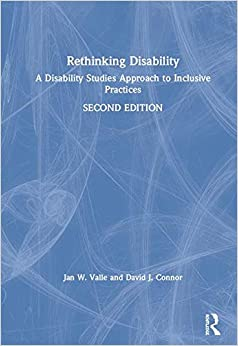 Jan W. Valle - Rethinking Disability: A Disability Studies Approach To Inclusive Practices