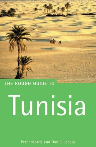 The Rough Guide to Tunisia 6 (Rough Guide Travel Guides) pdf