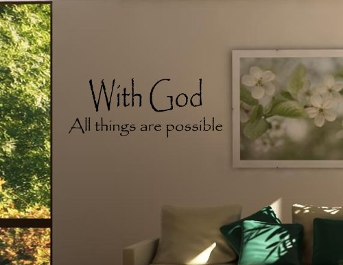 WITH GOD ALL THINGS ARE POSSIBLE Vinyl wall quotes stickers sayings home art ...]()