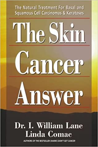 ?HOT? The Skin Cancer Answer: The Natural Treatment For Basal And Squamous Cell Carcinomas And Keratoses. Levante Sergio Record hours Rentas Activos steadily