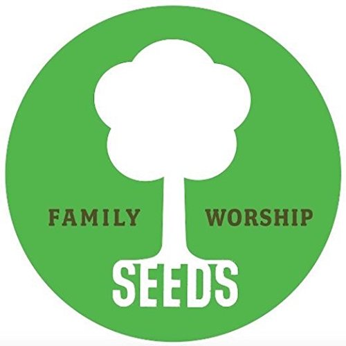 Seeds Family Worship: The Character of God, Vol. 7