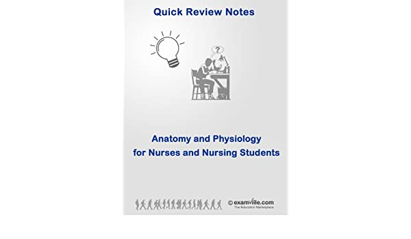 Amazon.com: Anatomy and Physiology Quick Review for Nurses & Nursing ...