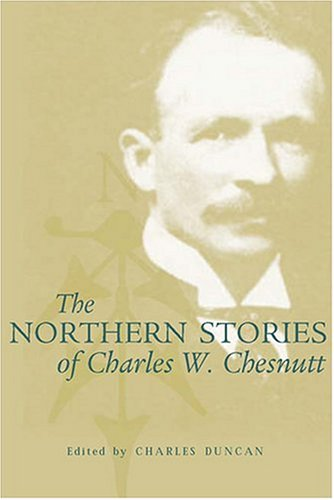 The Northern Stories of Charles W. Chesnutt ebook