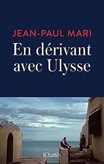 En dérivant avec Ulysse, Mari, Jean-Paul