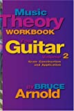 Music Theory Workbook for Guitar, Bruce E. Arnold, 0964863251