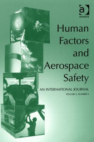 Human Factors and Aerospace Safety: an International Journal: v.2 (Human Factors & Aerospace Safety, International Journal) (Vol 2) PDF