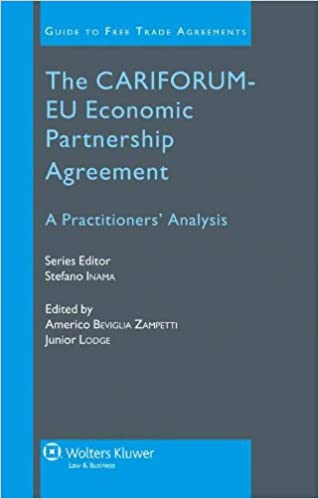 The Cariforum Eu Economic Partnership Agreement A Practitioners