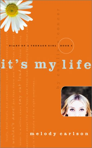 Download It's My Life (Diary of a Teenage Girl: Caitlin, Book 2) pdf
