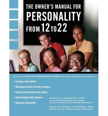 [ The Owner's Manual for Personality from 12 to 22 By Howard, Pierce Johnson ( Author ) Paperback 2011 ] pdf