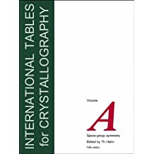 International Tables for Crystallography, Vol. A: Space Group Symmetry Revised