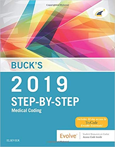 Buck S Step By Step Medical Coding 2019 Edition