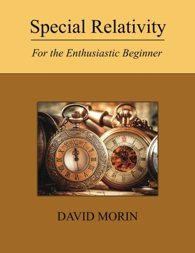 Special Relativity: For the Enthusiastic Beginner