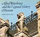 Alfred Waterhouse and the Natural History Museum, Mark Girouard, 0565008315