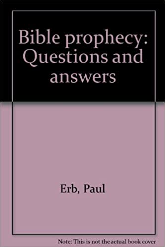 Bible prophecy: Questions and answers