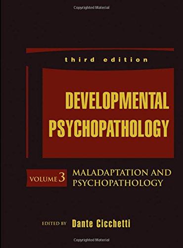 Developmental Psychopathology, Maladaptation and Psychopathology (Developmental Psychopathology (3rd Edition))